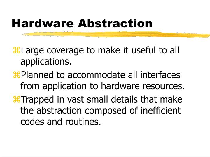 Hardware Abstraction