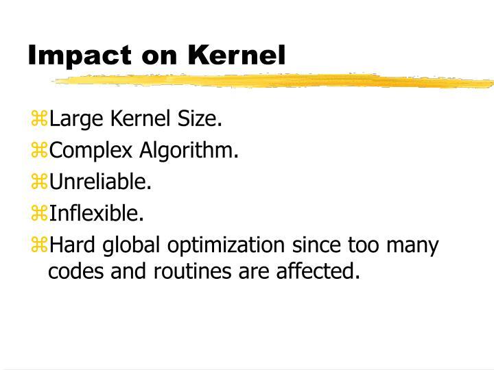 Impact on Kernel