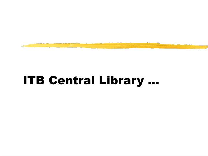 ITB Central Library ...