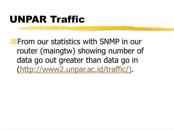 UNPAR Traffic