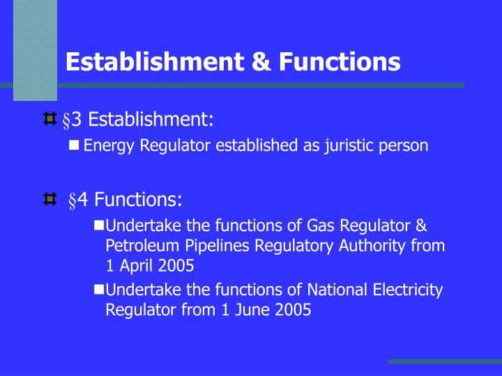 Establishment & Functions