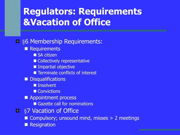 Regulators: Requirements &