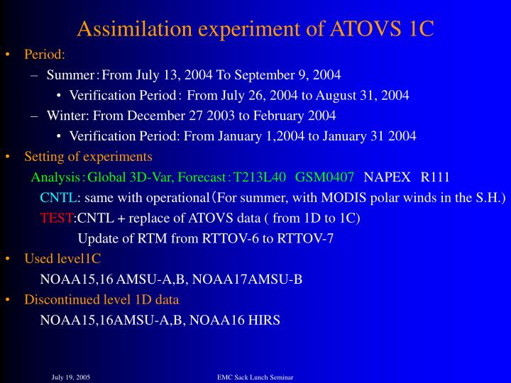Assimilation experiment of ATOVS 1C