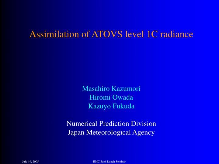 Assimilation of ATOVS level 1C radiance