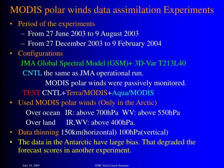 MODIS polar winds data assimilation Experiments