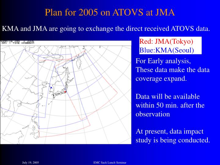 Plan for 2005 on ATOVS at JMA