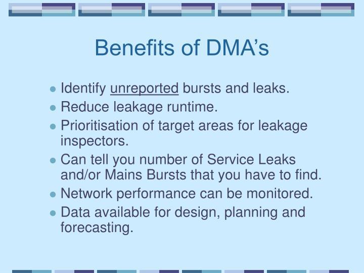 Benefits of DMA's