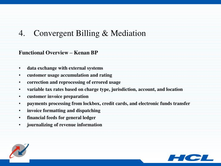 4.    Convergent Billing & Mediation