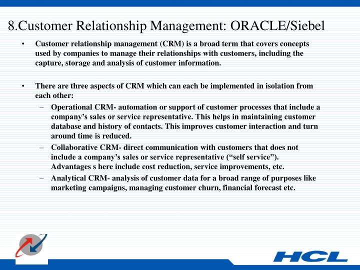 8.Customer Relationship Management: ORACLE/Siebel