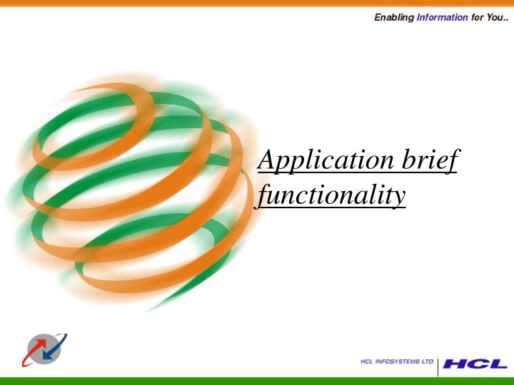 Application brief functionality