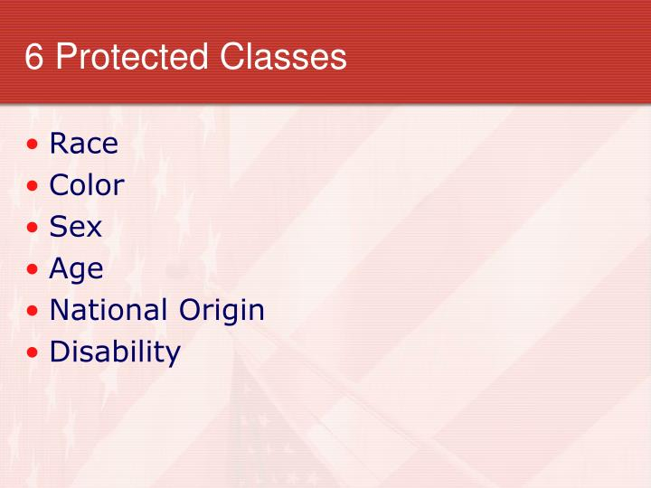 6 Protected Classes