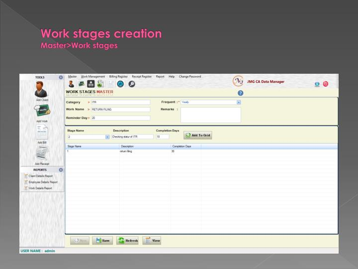 Work stages creation