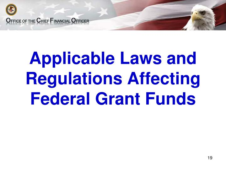 Applicable Laws and Regulations Affecting