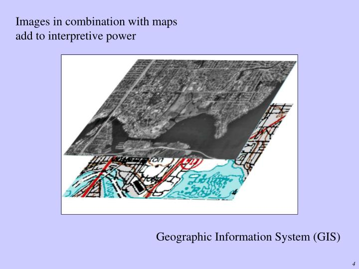 Images in combination with maps