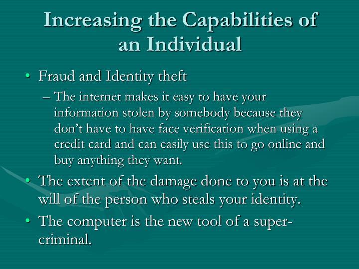 Increasing the capabilities of an individual