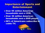 importance of sports and entertainment3