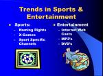 trends in sports entertainment