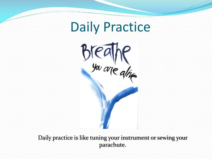 Daily Practice