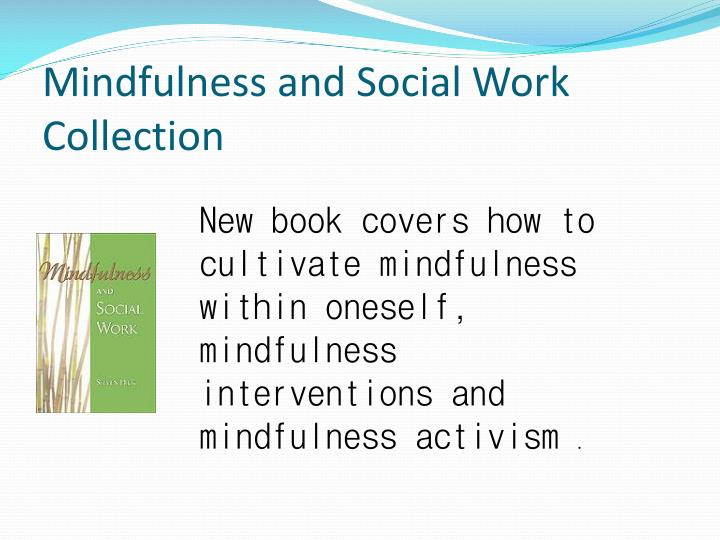 Mindfulness and Social Work Collection