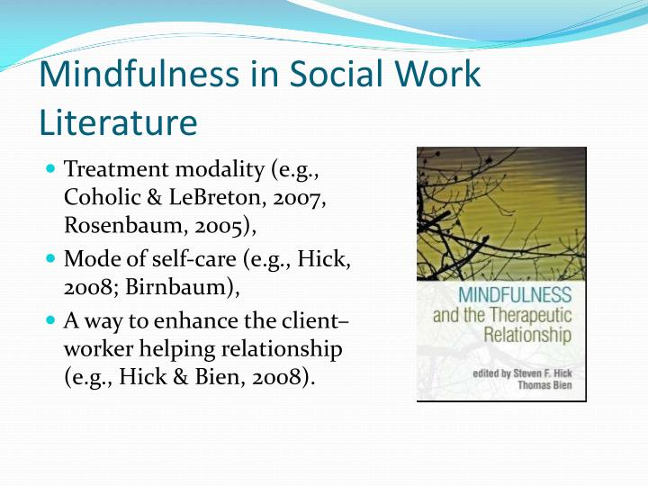 Mindfulness in Social Work Literature