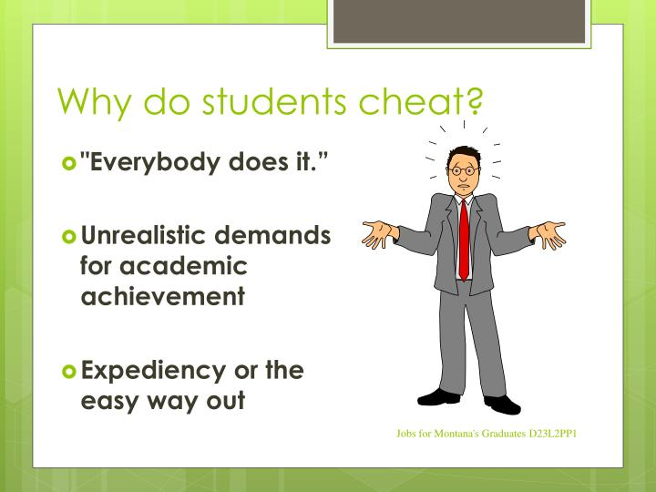 Why do students cheat?
