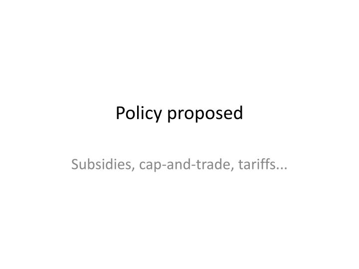 Policy proposed
