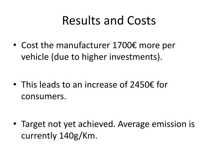 Results and Costs