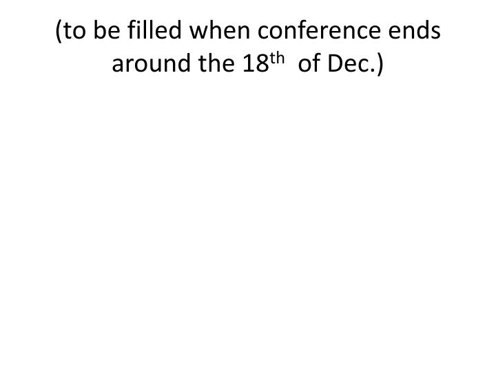 (to be filled when conference ends around the 18