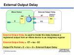 external output delay