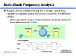 multi clock frequency analysis