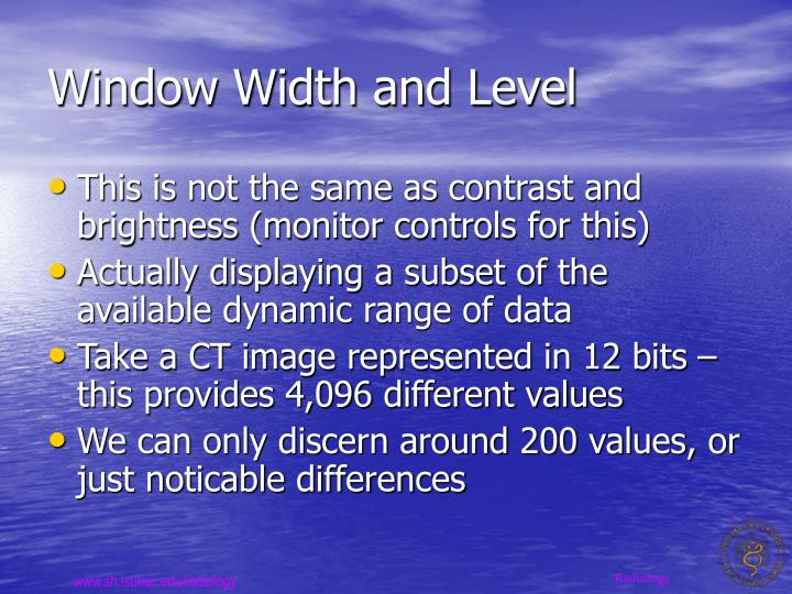 Window Width and Level
