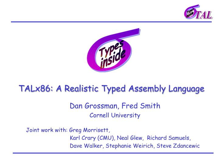 talx86 a realistic typed assembly language n.
