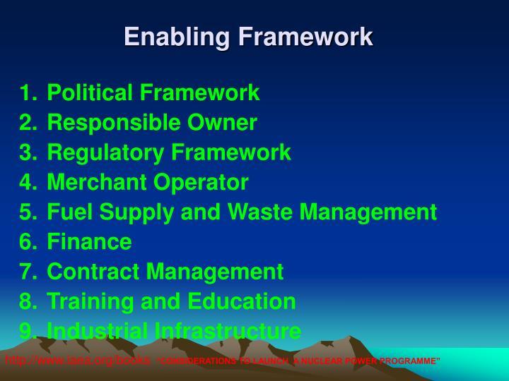 Enabling Framework