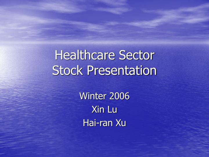 healthcare sector stock presentation