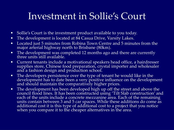 Investment in Sollie's Court
