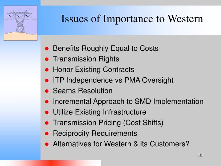 Issues of Importance to Western
