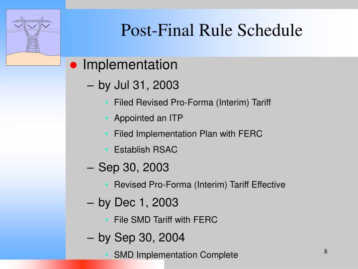 Post-Final Rule Schedule