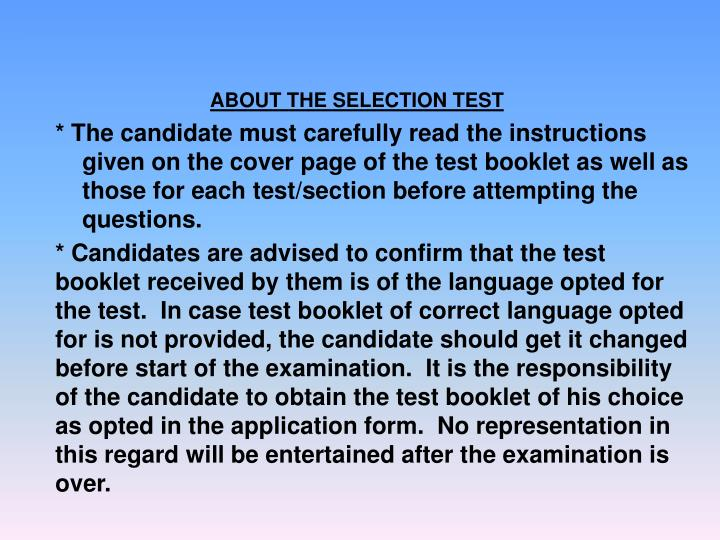 ABOUT THE SELECTION TEST