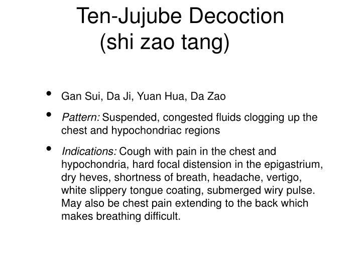 Ten-Jujube Decoction
