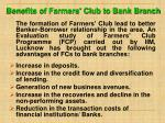 benefits of farmers club to bank branch