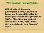 who can form farmers clubs