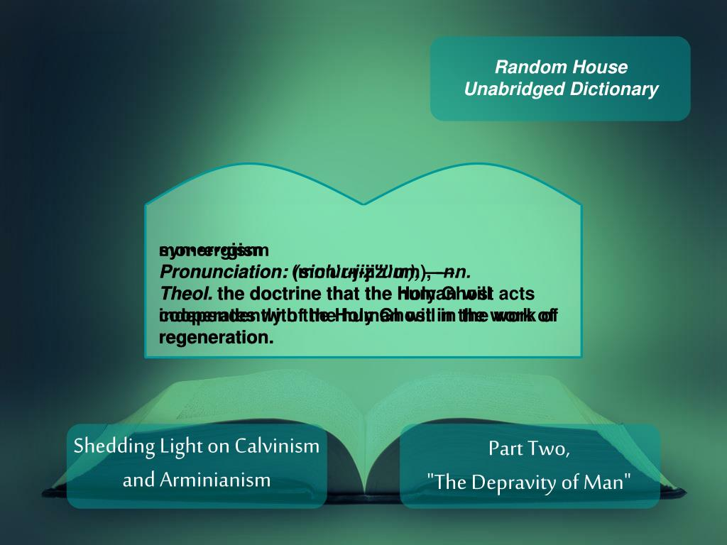 PPT - Shedding Light on Calvinism and Arminianism PowerPoint