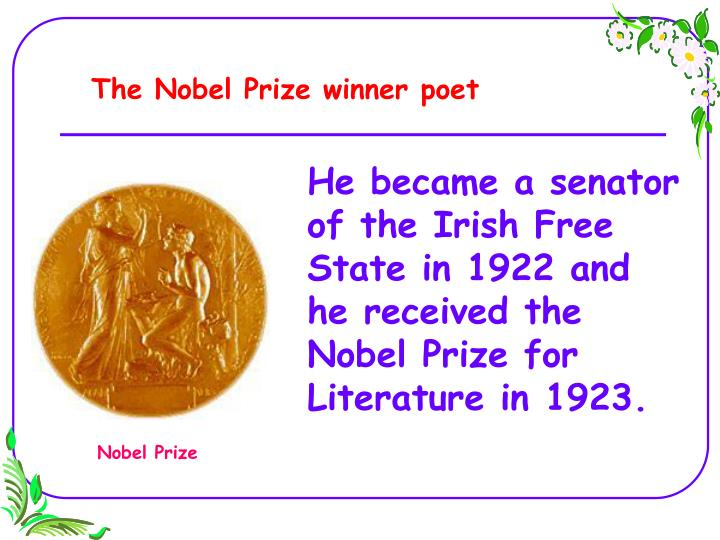 The Nobel Prize winner poet