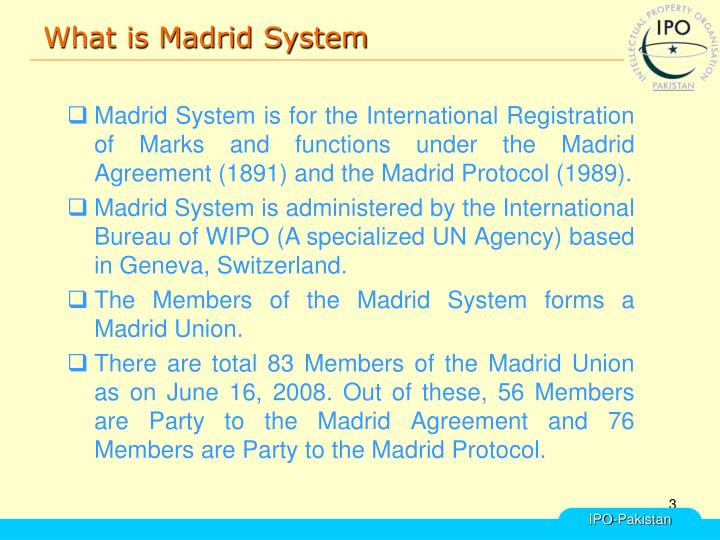 What is madrid system