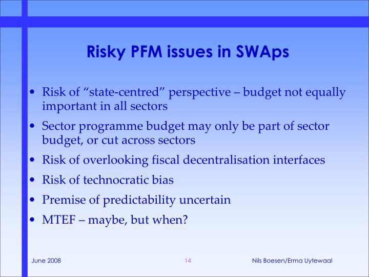 Risky PFM issues in SWAps