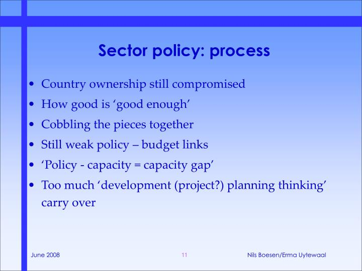 Sector policy: process