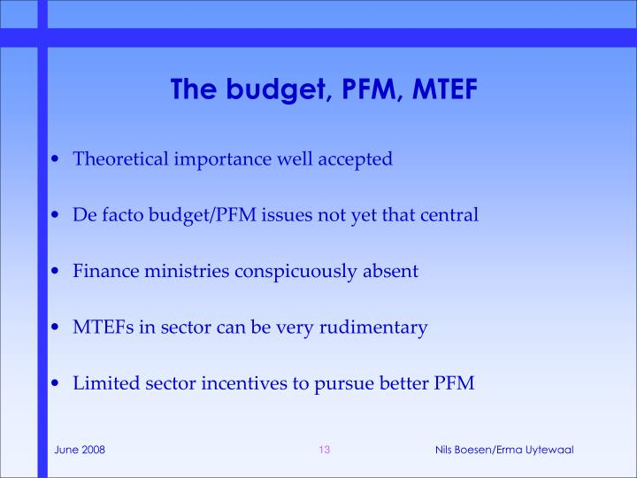 The budget, PFM, MTEF