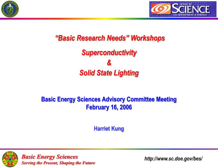 """""""Basic Research Needs"""" Workshops"""