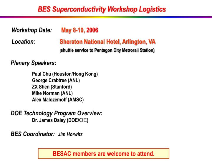 BES Superconductivity Workshop Logistics