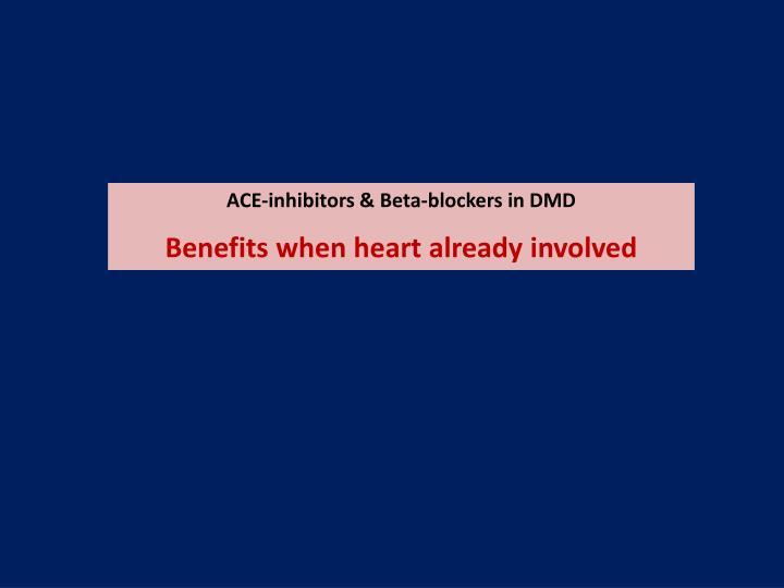 ACE-inhibitors & Beta-blockers in DMD